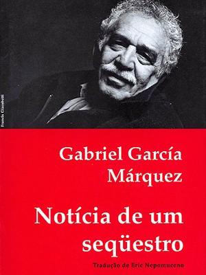 Capa de 'Notícia de um sequestro' (Foto: Divulgação)
