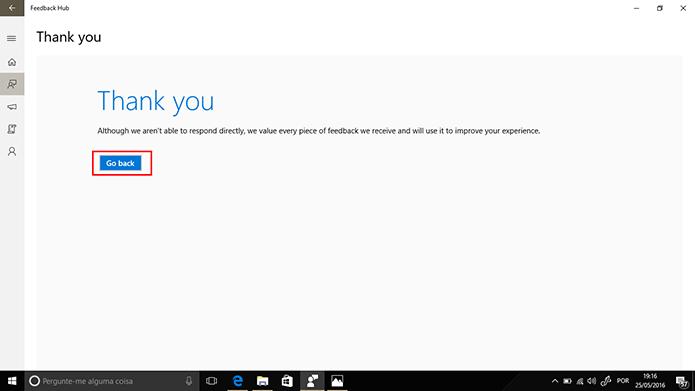 Windows 10 confirmará o envio de reclamação no Feedback Hub (Foto: Reprodução/Elson de Souza)