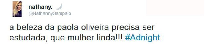 Beleza de Paolla Oliveira foi comentada (Foto: Reprodução)