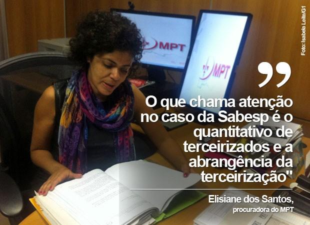 Procuradora do Ministério Público (MPT) Elisiane Santos entrou com ação civil pública contra a Sabesp por fraude na contratação de mão de obra terceirizada (Foto: Isabela Leite/G1)