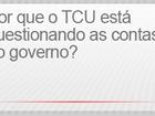 Entenda por que o TCU pode rejeitar as contas públicas de 2014