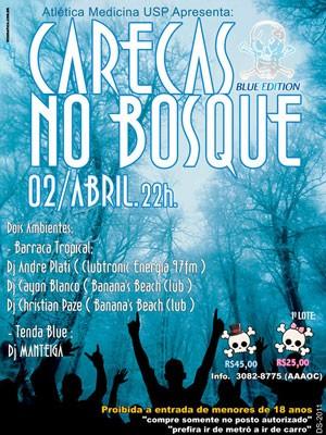 Cartaz de promoção da festa 'Carecas no bosque', de 2 de abril de 2011 (Foto: Divulgação)