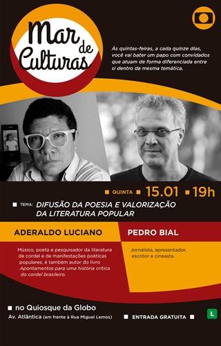Poesia popular será pauta do Mar de Culturas do dia 15 de janeiro, quinta-feira (Foto: Globo)