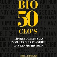 Livro BIO 50 CEO's (Media Onboard, 2017, R$ 49,90) reúne relatos de grandes nomes do mercado brasileiro (Foto: Divulgação)