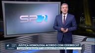Justiça homologa acordo entre Ministério Público, Odebrecht e Prefeitura de São Paulo