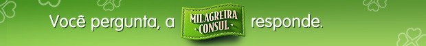Pergunte à Milagreira_Header (Foto: Consul/Mais Você)