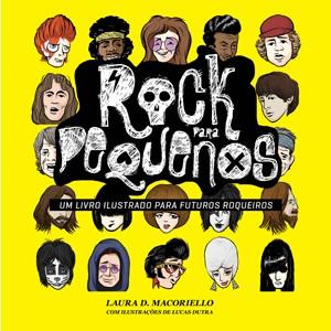 Capa do livro 'Rock para pequenos' (Foto: Divulgação)