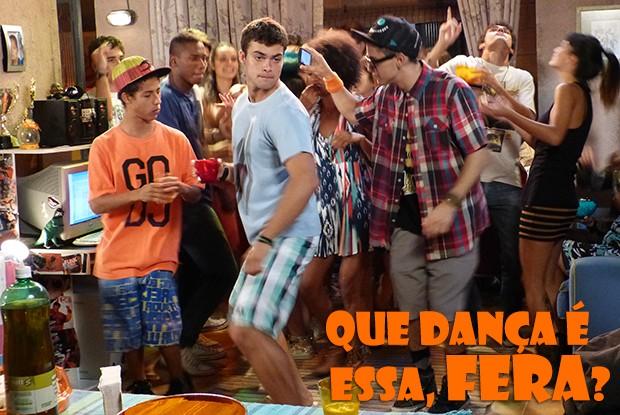 Que dança é essa, Fera? (Foto: Malhação / TV Globo)