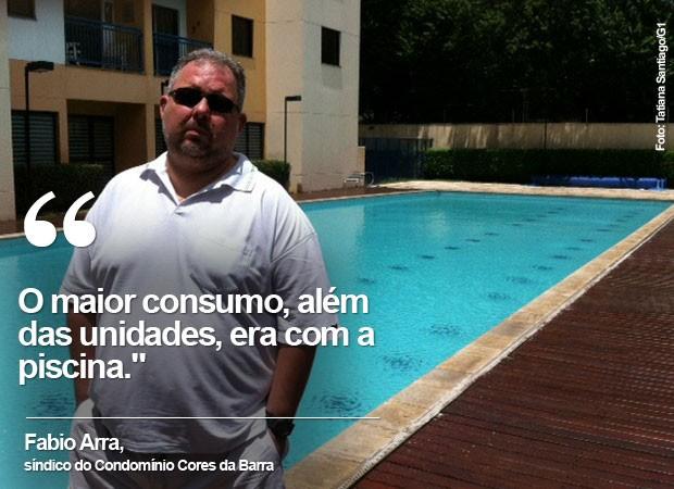 Fábio Arra, síndico do Condomínio Cores da Barra (Foto: Tatiana Santiago/G1)