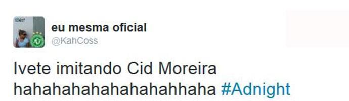 Público adorou imitação de Ivete Sangalo no Adnight (Foto: Reprodução)