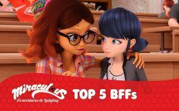Top 5 BFFs