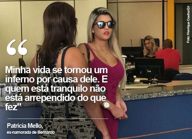 Patrícia Mello, ex de Bernardo, foi à delegacia acompanhada da mãe (Foto: Henrique Coelho/G1)
