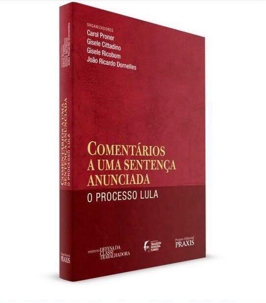 Livro aborda condenação de Lula por Sergio Moro no processo do tríplex em Guarujá (Foto: Divulgação)
