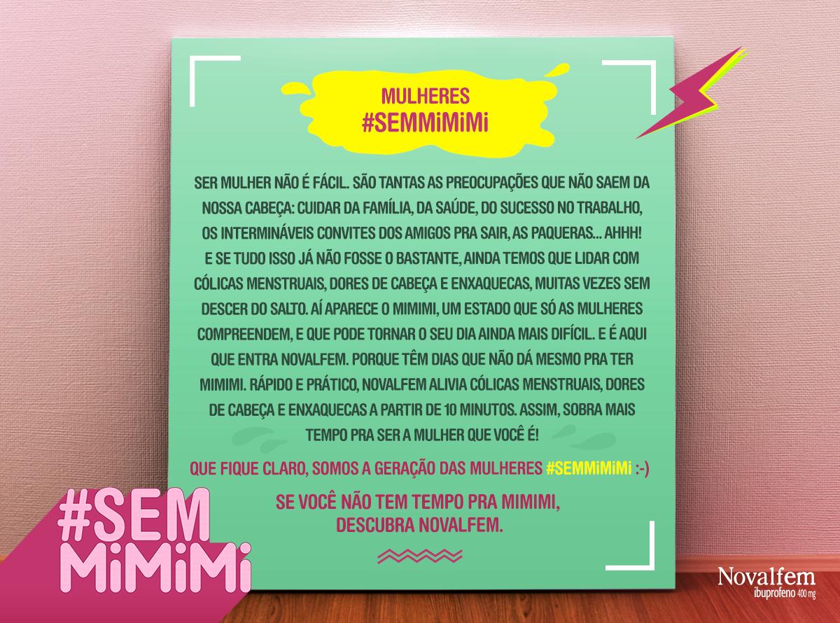 CAMPANHA #SEMMIMIMI USADA PARA REMÉDIO CONTRA CÓLICAS MENSTRUAIS GERA REAÇÕES NEGATIVAS NAS REDES (Foto: Divulgação)