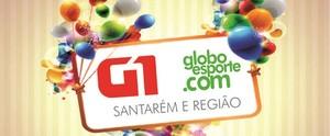 G1 e Globoesporte.com completam 3 anos de implantação em Santarém (Montagem/Mirian Menezes)