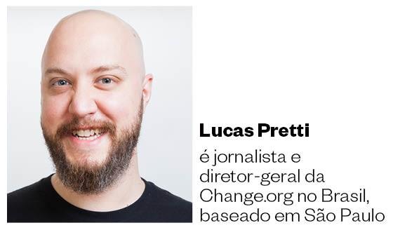 Lucas Pretti é jornalista e diretor-geral da Change.org no Brasil, baseado em São Paulo. (Foto: Divulgação)