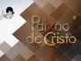 TV Verdes Mares exibe espetáculo da Paixão de Cristo neste sábado (26)