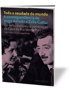 Uma carta de Jorge Amado a Zélia Gattai (Foto: divulgação)