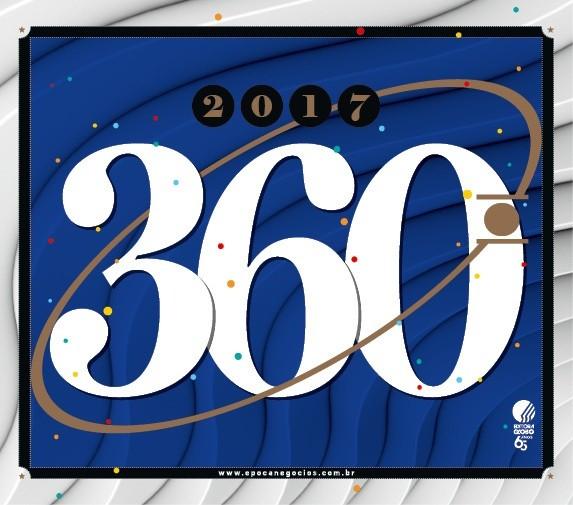 360° 2017 (Foto: Época NEGÓCIOS)