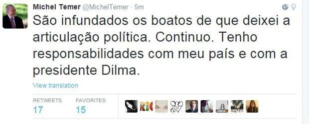 Mensagem publicada pelo vice-presidente Michel Temer no microblog Twitter (Foto: Reprodução/Twitter)