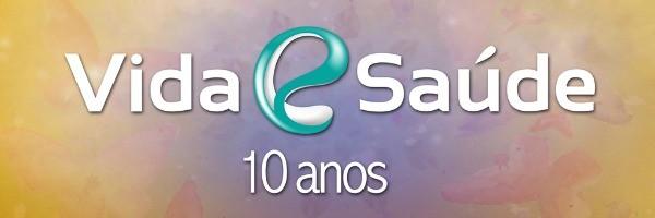 Vida e Saúde 10 anos (Foto: Divulgação/RBS TV)