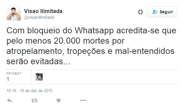 Usuário do Twitter brinca que com possibilidade de WhatsApp sair do ar (Foto: Reprodução/Twitter/VisaoLimitada)