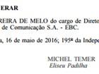 Temer exonera presidente da EBC que tinha mandato até maio de 2020