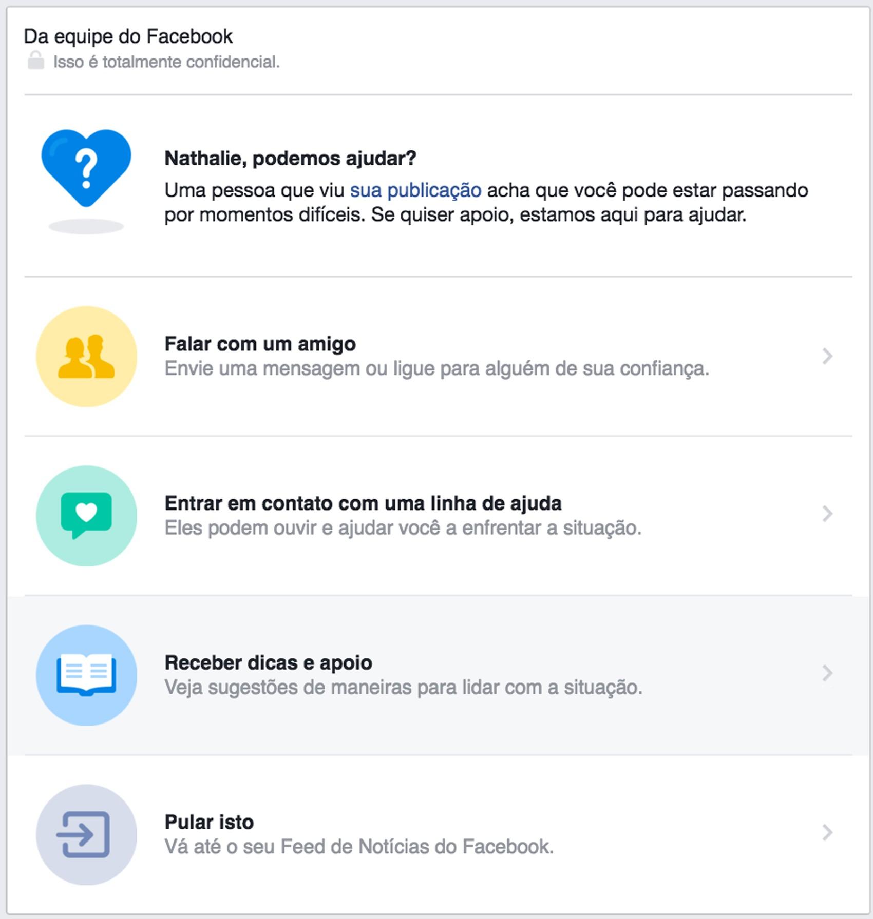 Usuário receberá mensagem do Facebook caso um de seus amigos tenham considerado uma de suas postagens preocupante (Foto: Reprodução/Facebook)