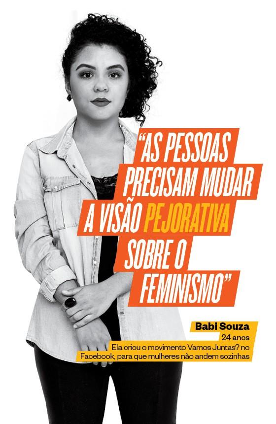 Babi Souza, de 24 anos, criou um movimento para ajudar as mulheres a se reunir para andar nas ruas (Foto: Ricardo Jaeger/ÉPOCA)