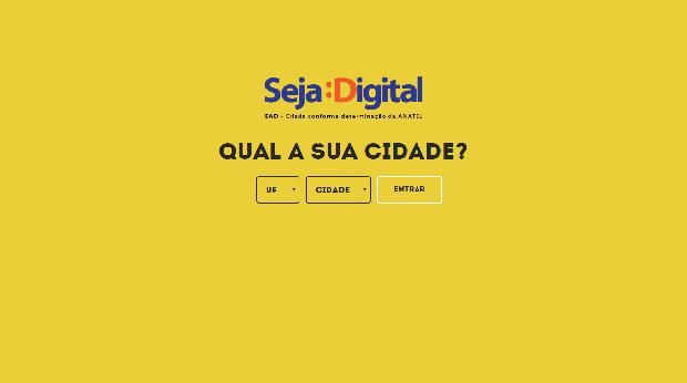 Acesse o portal Seja Digital e descubra quando o sinal da sua cidade será desligado (Foto: Reprodução)
