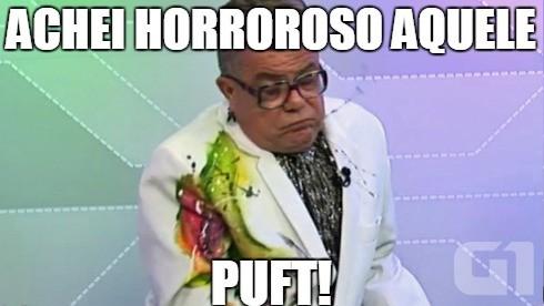 Memes do Milton Cunha: puft! (Foto: Reprodução/G1)