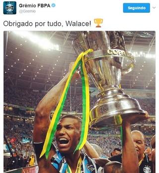 Grêmio se despede de Walace pelo Twitter (Foto: Reprodução / Twitter)