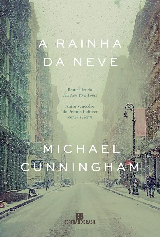 """""""A rainha da neve"""", de Michael Cunningham (Foto: Reprodução)"""