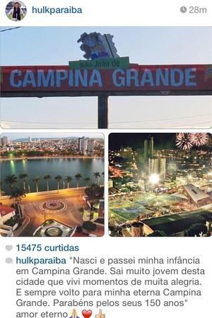 Hulk posta homenagem a Campina Grande em rede social (Foto: Reprodução / Instagram)