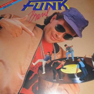 Capa do disco 'Funk Brasil', o primeiro da série do DJ Marlboro (Foto: Divulgação)