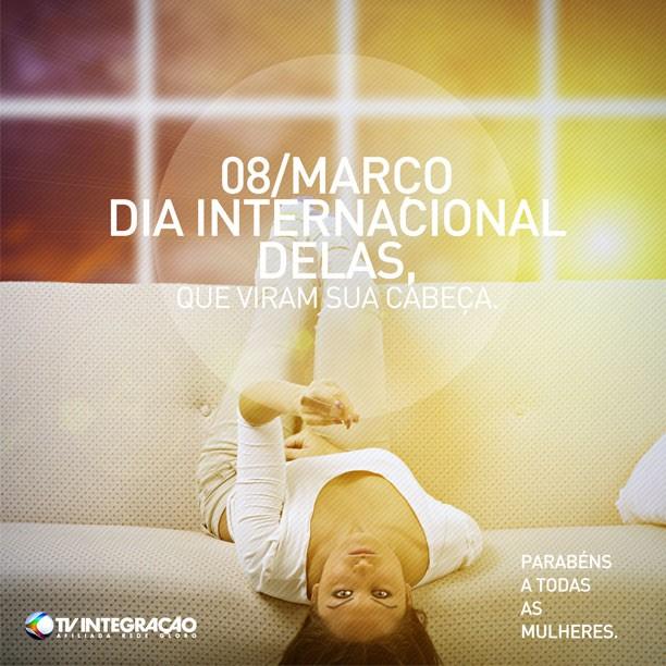 Dia Internacional das Mulheres (Foto: Divulgação   TV Integração)