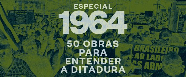 50 obras para entender a ditadura (Foto: ÉPOCA)