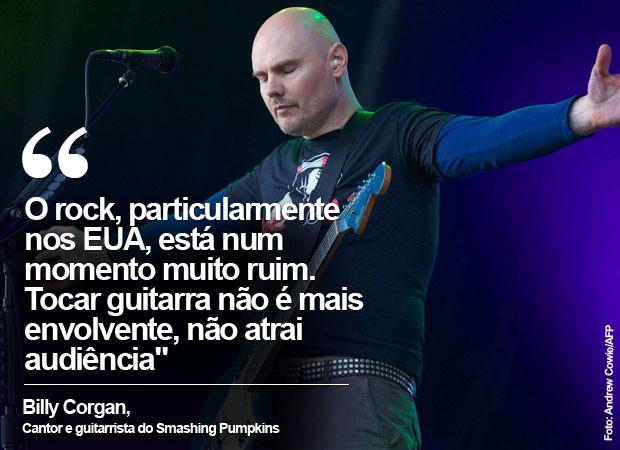 Billy Corgan fala ao G1 sobre o mau momento do rock (Foto: Andrew Cowie/AFP)
