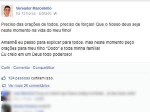 Vereador Marcelinho pede orações ao filho (Foto: Reprodução / Facebook)