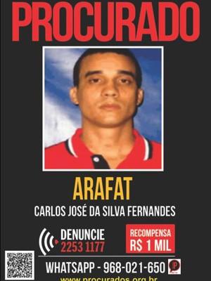 Carlos José da Silva Fernandes, conhecido como Arafat, é considerado o sucessor do traficante Playboy (Foto: Divulgação/ Portal dos Procurados)