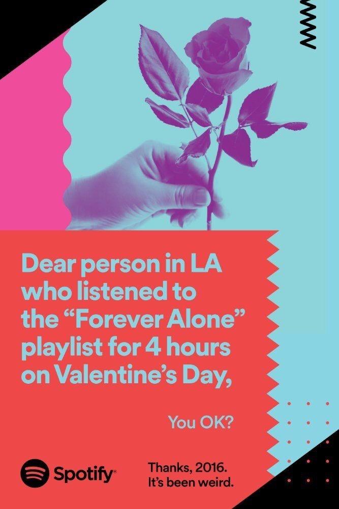 Teve tambm quem escolheu embalar o Dia dos Namorados com aplaylist 'Forever Alone' (Foto: Divulgao/Spotify)