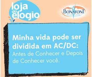 Uma das opções de mensagens criadas pela campanha da Bonafont (Foto: Divulgação)