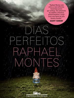 'Dias Perfeitos' será traduzido para vários países (Foto: Divulgação)