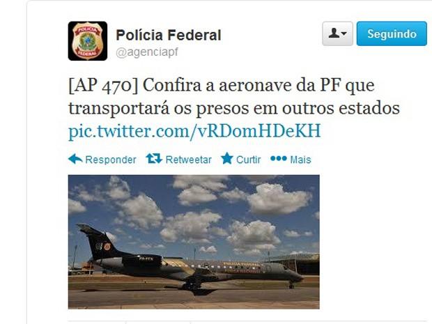 Polícia Federal publicou no Twitter imagem da aeronave que irá transportar os réus do mensalão para Brasília (Foto: Reprodução)