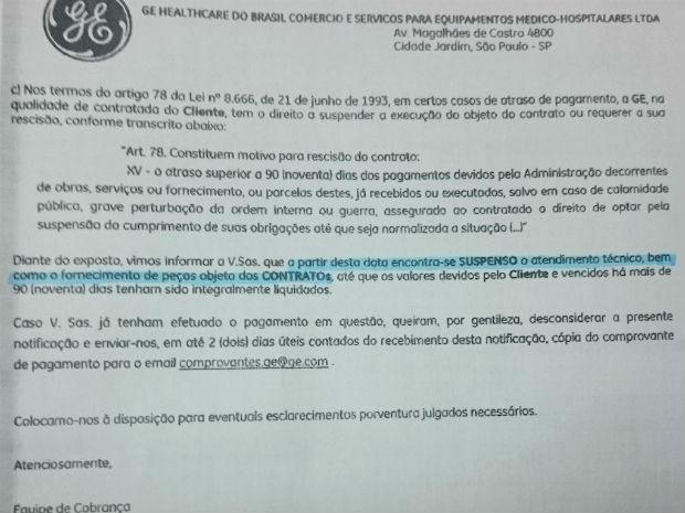 Carta enviada pela GE à Secretaria de Saúde suspende manutenção de equipamentos até quitação de faturas em atraso (Foto: GDF/Reprodução)