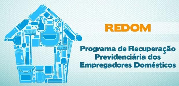 Programa de Recuperação Previdenciária dos Empregadores Domésticos (Redom) vai até o dia 30 (Foto: Reprodução/Receita Federal)