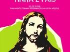 Uso de Jesus Cristo em campanha de adoção gay cria polêmica em Portugal