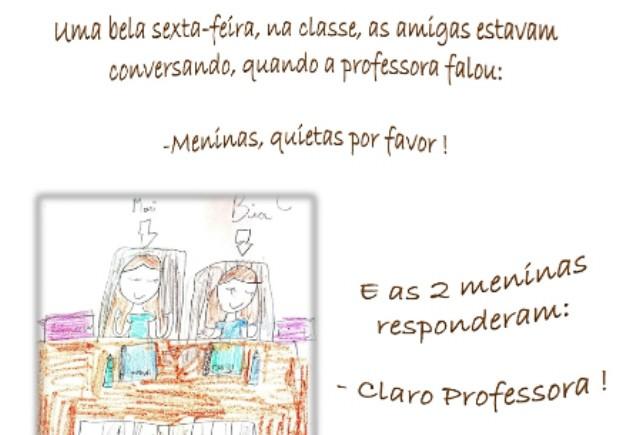 Livro narra a rotina de duas amigas na escola (Foto: Divulgação)