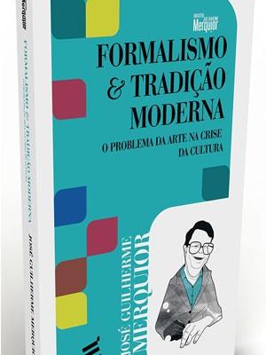 """Nova edição de """"Formalismo e tradição moderna – O problema da arte na crise da cultura"""""""