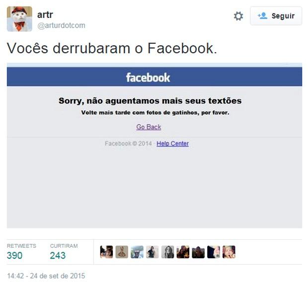 Usuários do Twitter brincam que excesso de textos longos tirou Facebook do ar (Foto: Reprodução/Twitter/arturdotcom)